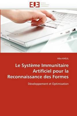 Le Systeme Immunitaire Artificiel Pour La Reconnaissance Des Formes