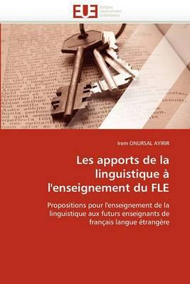 Les Apports de La Linguistique A L''Enseignement Du Fle