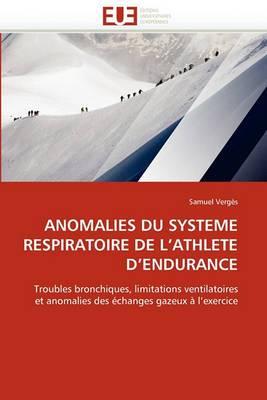 Anomalies Du Systeme Respiratoire de L Athlete D Endurance
