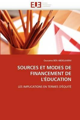 Sources Et Modes de Financement de L''Education