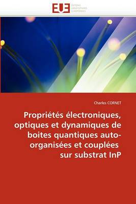 Proprietes Electroniques Optiques Dynamiques Boites Quantiques Auto-Organisees Couplees Substrat Inp