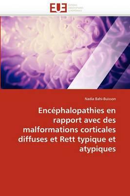 Encephalopathies En Rapport Avec Des Malformations Corticales Diffuses Et Rett Typique Et Atypiques