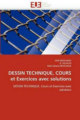 Dessin Technique, Cours Et Exercices Avec Solutions