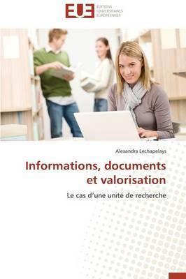 Informations, Documents Et Valorisation