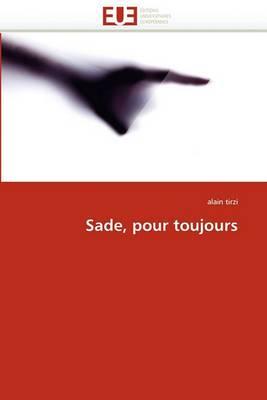 Sade, Pour Toujours