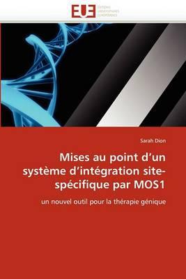 Mises Au Point D''Un Systeme D''Integration Site-Specifique Par Mos1