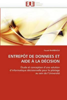 Entrepot de Donnees Et Aide a la Decision