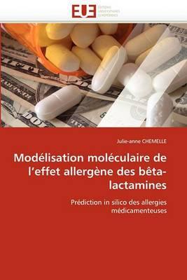 Modelisation Moleculaire de L''Effet Allergene Des Beta-Lactamines