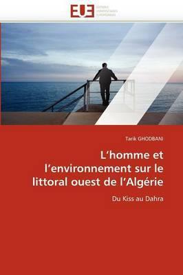 L''Homme Et L''Environnement Sur Le Littoral Ouest de L''Algerie