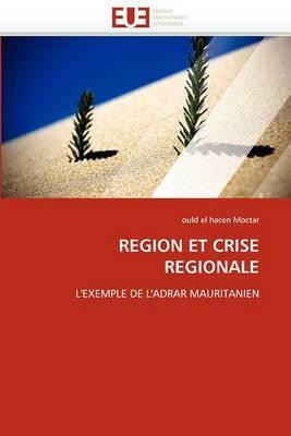 Region Et Crise Regionale