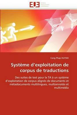 Systeme D''Exploitation de Corpus de Traductions