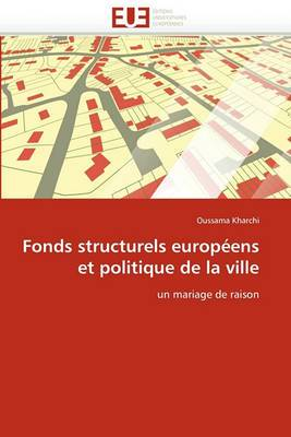 Fonds Structurels Europeens Et Politique de La Ville