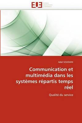 Communication Et Multimedia Dans Les Systemes Repartis Temps Reel