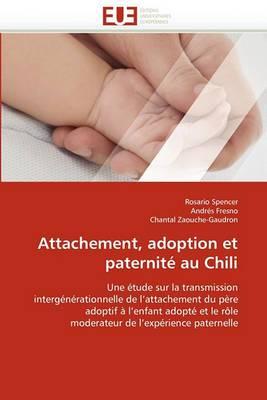 Attachement, Adoption Et Paternite Au Chili