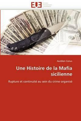 Une Histoire de La Mafia Sicilienne