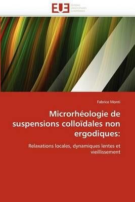 Microrheologie de Suspensions Colloidales Non Ergodiques: