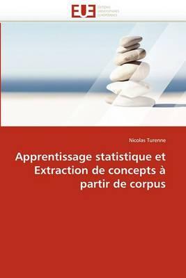 Apprentissage Statistique Et Extraction de Concepts a Partir de Corpus