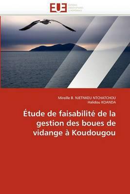 Etude de Faisabilite de La Gestion Des Boues de Vidange a Koudougou