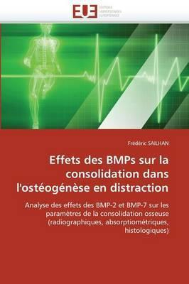 Effets Des Bmps Sur La Consolidation Dans L''Osteogenese En Distraction