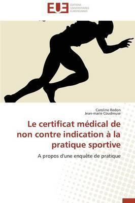 Le Certificat Medical de Non Contre Indication a la Pratique Sportive
