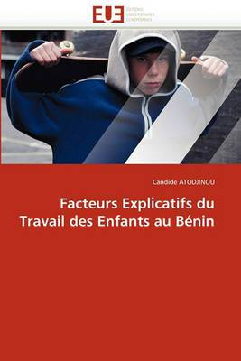 Facteurs Explicatifs Du Travail Des Enfants Au Benin