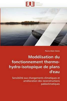 Modelisation Du Fonctionnement Thermo-Hydro-Isotopique de Plans D''Eau