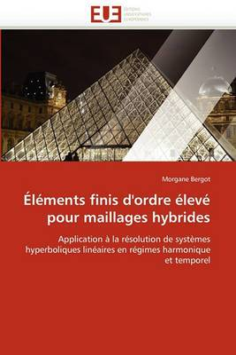 Elements Finis D''Ordre Eleve Pour Maillages Hybrides