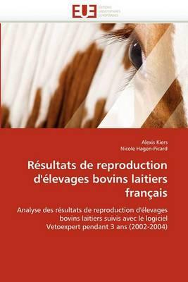Resultats de Reproduction D''Elevages Bovins Laitiers Francais