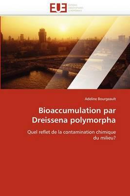 Bioaccumulation Par Dreissena Polymorpha