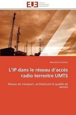 L IP Dans Le Reseau D Acces Radio Terrestre Umts
