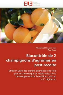 Biocontrole de 2 Champignons D'Agrumes En Post-Recolte