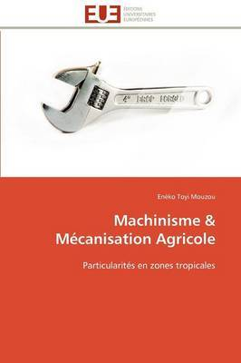 Machinisme & Mecanisation Agricole