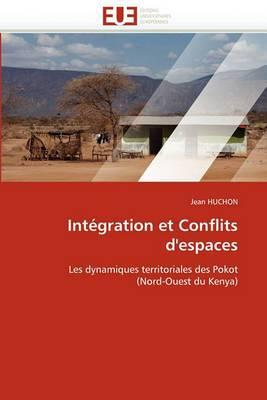 Integration Et Conflits D'Espaces