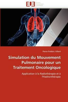 Simulation Du Mouvement Pulmonaire Pour Un Traitement Oncologique