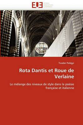 Rota Dantis Et Roue de Verlaine