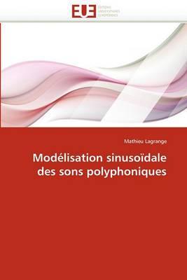 Modelisation Sinusoidale Des Sons Polyphoniques