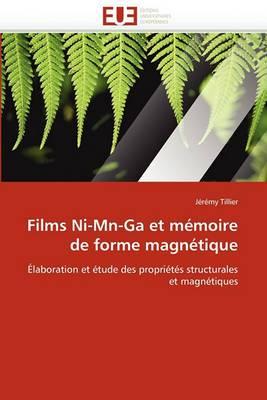 Films Ni-MN-Ga Et Memoire de Forme Magnetique
