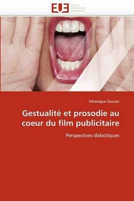 Gestualite Et Prosodie Au Coeur Du Film Publicitaire