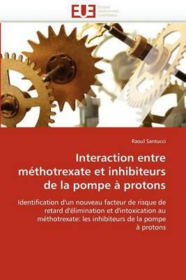 Interaction Entre Methotrexate Et Inhibiteurs de La Pompe a Protons