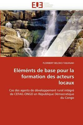 Elements de Base Pour La Formation Des Acteurs Locaux