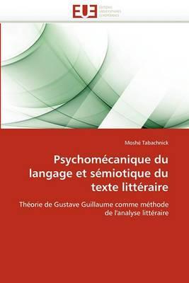 Psychomecanique Du Langage Et Semiotique Du Texte Litteraire