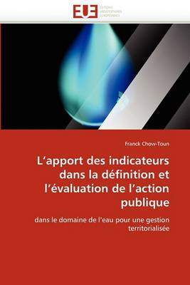 L''Apport Des Indicateurs Dans La Definition Et L''Evaluation de L''Action Publique