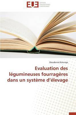 Evaluation Des Legumineuses Fourrageres Dans Un Systeme D Elevage
