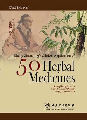 Zhang Zhong-jing's Clinical Application of 50 Herbal Medicines