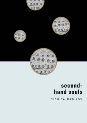 Second-hand Souls: Selected Writing