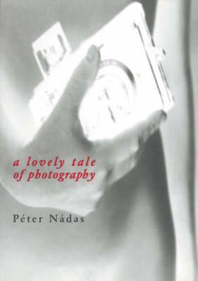 A Lovely Tale of Photography: A Film Novella