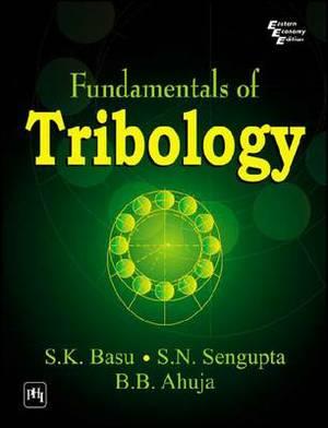 Fundamentals of Tribology