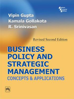 Business Policy and Strategic Management: Concepts and Applications