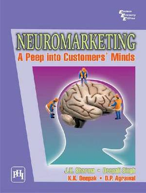 Neuromarketing: A Peep into Customer's Minds