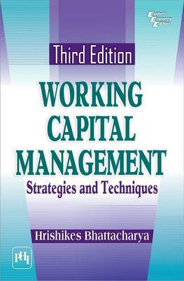 Working Capital Management: Strategies and Techniques